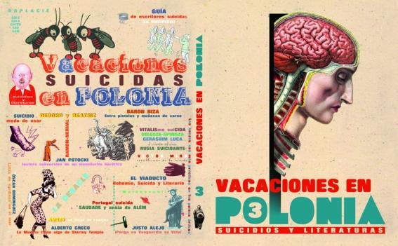 Vacaciones en Polonia. Número 3, dedicado a los suicidios y la literatura.