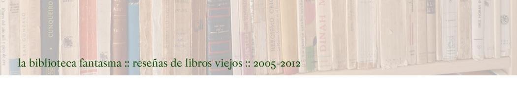 La biblioteca fantasma